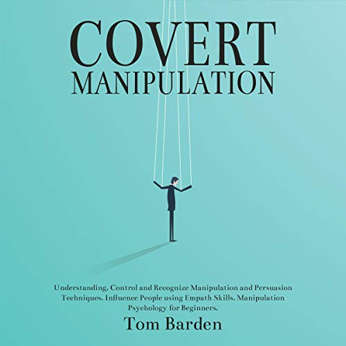 Covert Manipulation audiobook cover art