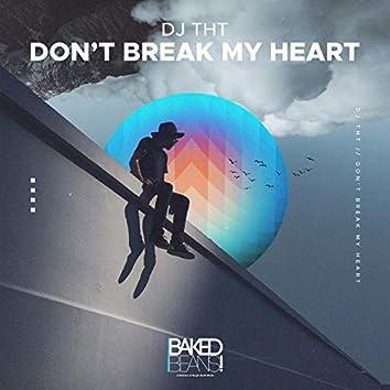 Don't Break My Heart