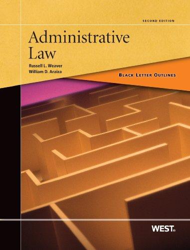 Black Letter Outline on Administrative Law (Black Letter Outlines)
