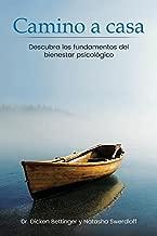 Camino a casa: Descubra los fundamentos del bienestar psicológico (Spanish Edition)