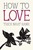 tips for better sleep How To Love Thich Nhat Hanh