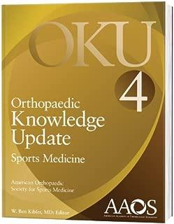 Orthopaedic Knowledge Update: Sports Medicine 4 (Orthopedic Knowledge Update)