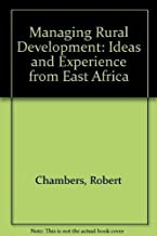 Managing rural development: Ideas and experience from East Africa