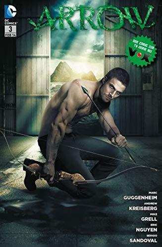 Arrow (Comic zur TV-Serie): Bd. 3: Das Auge des Jägers
