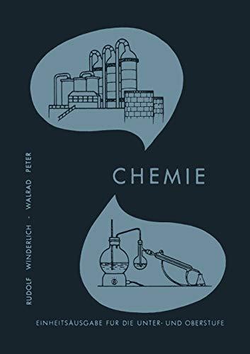 Lehrbuch der Chemie für Höhere Lehranstalten: Einheitsausgabe Für Unter- Und Oberstufe (German Edition)