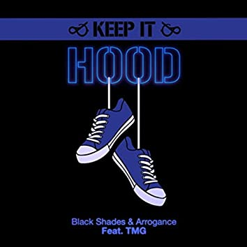 Keep It Hood (feat. TMG)