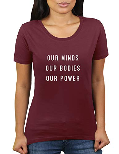 KaterLikoli Our Minds Our Bodies - Camiseta para mujer granate M
