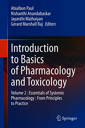 Introduction to Basics of Pharmacology and Toxicology: Volume 2 : Essentials of Systemic Pharmacology : From Principles to Practice (English Edition)
