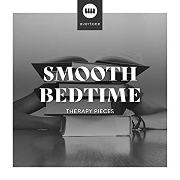 Smooth Bedtime Therapy Pieces