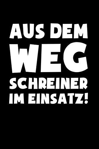 Schreiner im Einsatz!: Notizbuch / Notizheft für Tischler Zimmermann A5 (6x9in) liniert mit Linien