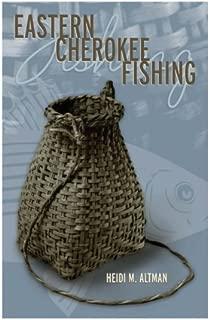Eastern Cherokee Fishing (Contemporary American Indian Studies)