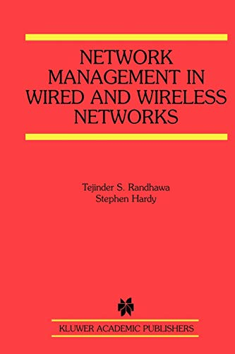 Network Management in Wired and Wireless Networks (The Springer International Series in Engineering and Computer Science (653), Band 653)