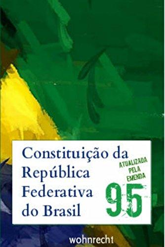 Constituição da República Federativa do Brasil: atualizada pela Emenda 95 (Direito Livro 1)