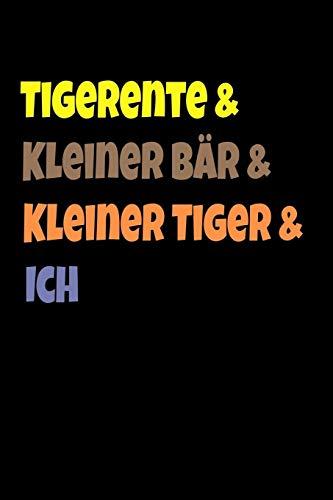 Tigerente & Kleiner Bär & Kleiner Tiger & Ich: Liniertes Notizbuch, Schreibheft oder Tagebuch. 6 x 9