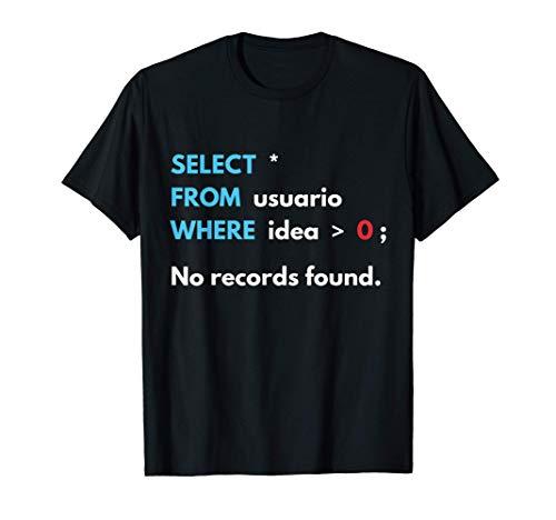 Base De Datos Database SQL Query Computadora Regalo Camiseta