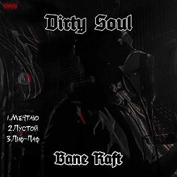 Dirty Soul