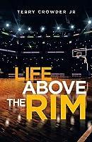 Life Above the Rim