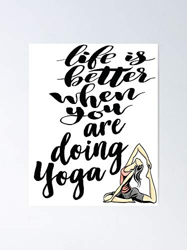 AZSTEEL Life is Better When You are Doing Yoga Poster