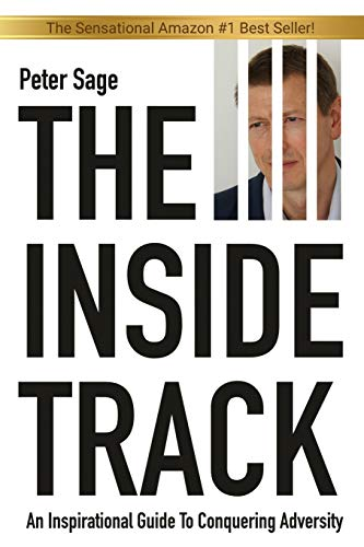 The Inside Track: An Inspirational Guide To Conquering Adversity