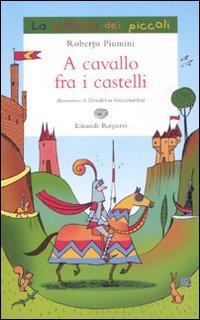 A cavallo fra i castelli