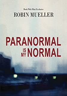 Paranormal Is My Normal (Book Web Minis)