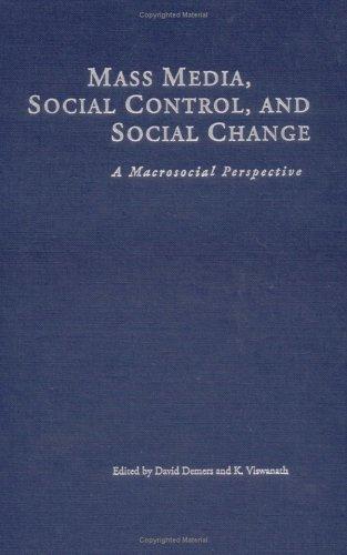 Mass Media, Social Control & Social Change: A Macrosocial Perspective
