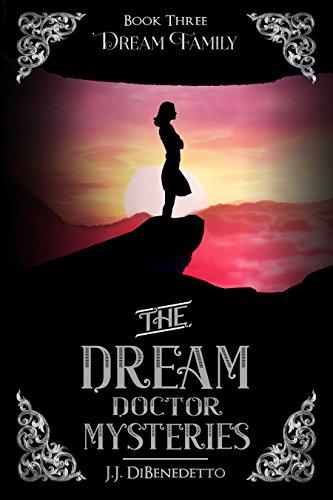 Book: Dream Family (Dreams, book 4) by J.J. DiBenedetto