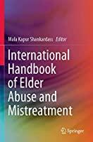 International Handbook of Elder Abuse and Mistreatment