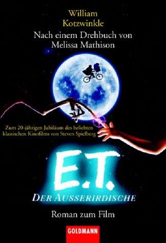 E. T., der Außerirdische