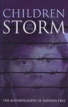 Children of the Storm: The Autobiography of Natasha Vins
