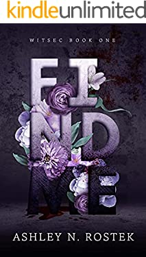 Find Me (WITSEC Book 1)