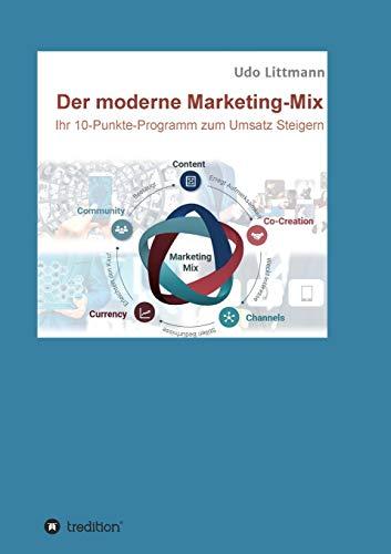 Der moderne Marketing-Mix: Ihr 10-Punkte-Programm zum Umsatz steigern