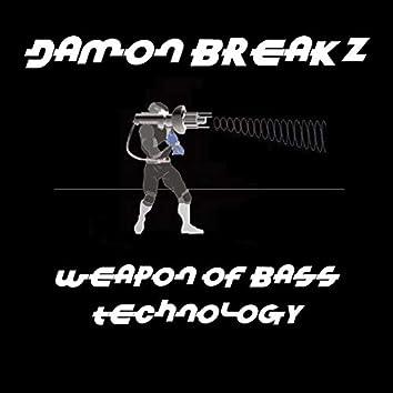 Weapon of Bass Technology