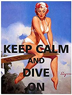 Pin Up Girl Keep Calm and Dive On Vintage Style Metal Advertising Wall Plaque Sign 8 X 12 in