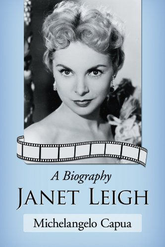 Janet Leigh: A Biography (English Edition)