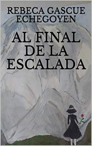 AL FINAL DE LA ESCALADA