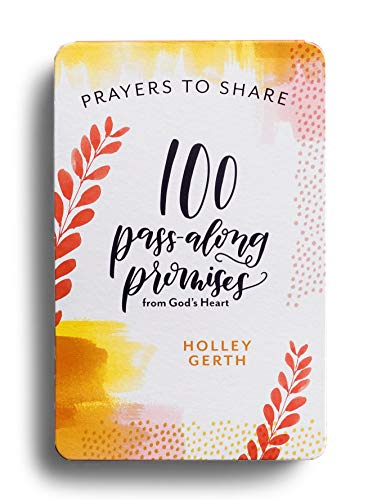 Prayers to Share: 100 Pass-Along Promises from God's Heart