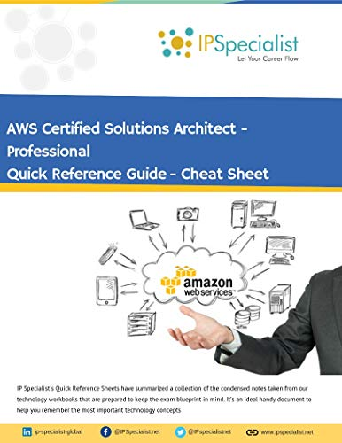 AWS Certified Solutions Architect - Professional Quick Reference Sheet: Cheat Sheet (English Edition)