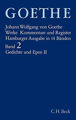 Goethe. Werke: Werke, 14 Bde. (Hamburger Ausg.), Bd.2, Gedichte und Epen: West-östlicher Divan. Die Geheimnisse. Reineke Fuchs. Hermann und Dorothea. Achilleis
