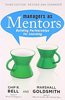 Managers as Mentors by Chip R. Bell (2013-08-02)