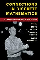 Connections in Discrete Mathematics: A Celebration of the Work of Ron Graham