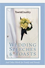 Town & Country Wedding Speeches & Toasts: And Other Words for Family and Friends Paperback