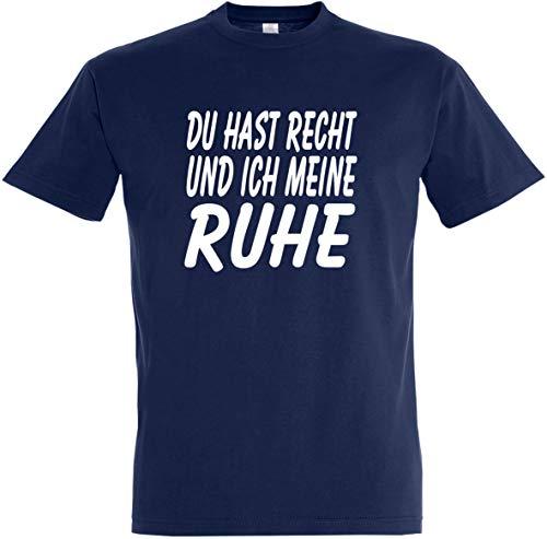 Herren T-Shirt Du hast Recht und ich Meine Ruhe S bis 5XL (L, Dunkelblau)
