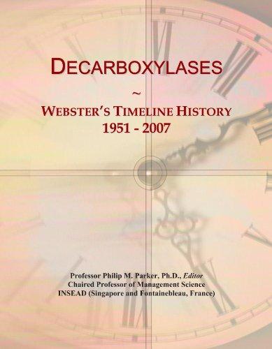 Decarboxylases: Webster's Timeline History, 1951 - 2007