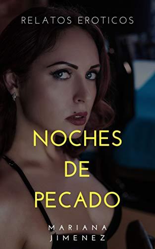 Noches de Pecado: Mega Colección Relatos Eroticos (Spanish Edition)