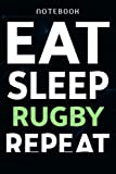 Funny Rugby Quote for Men Training Eat Sleep Rugby Repeat Family Notebook Planner: Work List,Travel Journal, Lesson, Tax, Financial, Homeschool, Travelers Notebook