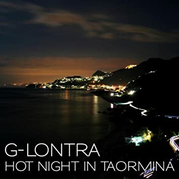 Hot Night In Taormina