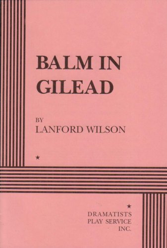 Balm in Gilead - Acting Edition