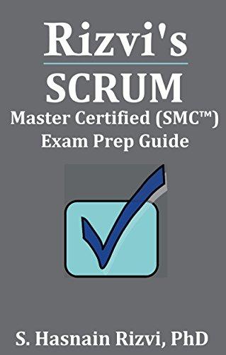 Rizvi's Scrum Master Certified (SMC™)  Exam Prep Guide (English Edition)