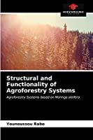 Structural and Functionality of Agroforestry Systems
